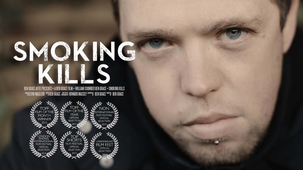 Smoking Kills | Ben Grace Films