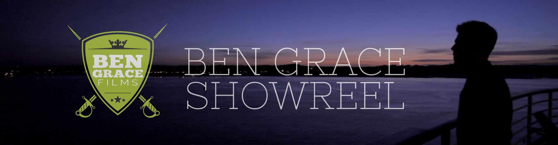 Ben Grace Portfolio | Ben Grace Films | BenGrace.co.uk