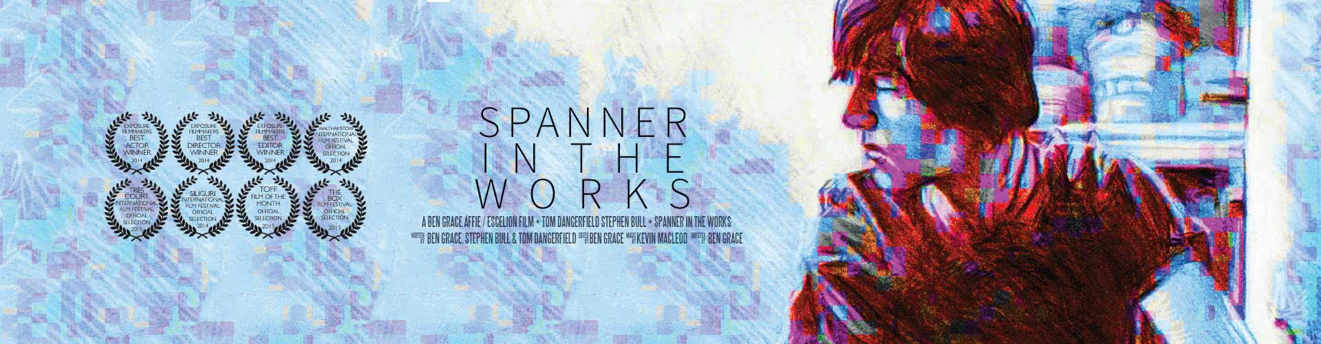 Spanner in the Works| Ben Grace Films | BenGrace.co.uk