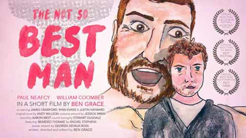 The Not So Best Man | Ben Grace Films